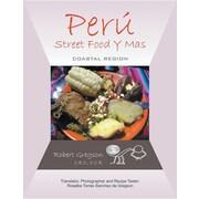 Peru - Street Food y Mas: Coastal Region