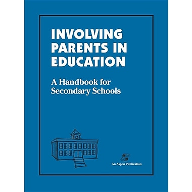 Involving Parents in Education: Secondary Schools