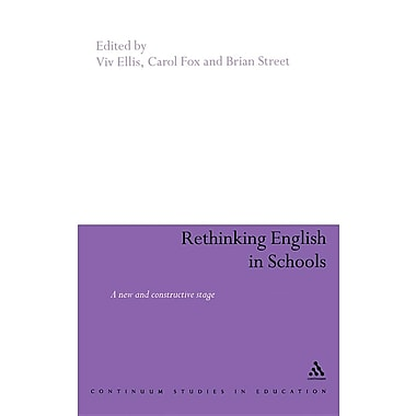 Rethinking English in Schools: Towards a New and Constructive Stage