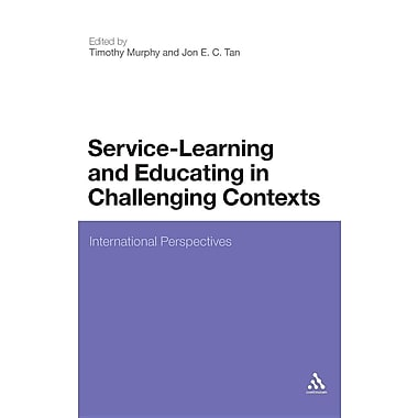 Service-Learning and Educating in Challenging Contexts: International Perspectives