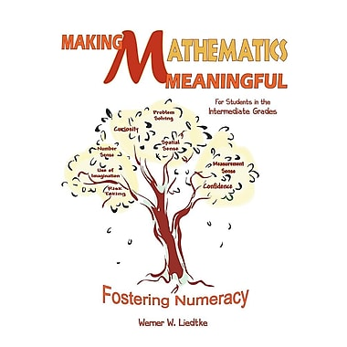 Making Mathematics Meaningful-For Students in the Intermediate Grades: Fostering Numeracy