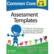 Common Core Assessment Templates: Full Color Print Version