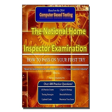 The Ntl Home Inspector Examination How to Pass on Your First Try
