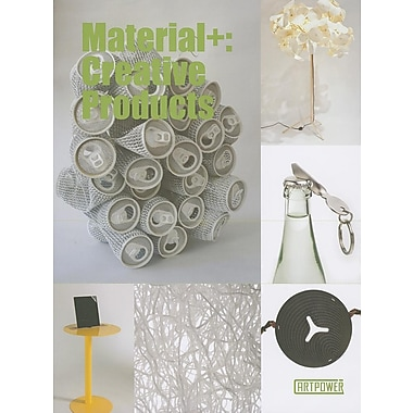 Materials+: Creative Products