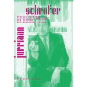 Jurriaan Schrofer 1926-1990: Graphic Designer, Pioneer of Photo Books, Art Director, Teacher, Art Manager, Environmental Artist