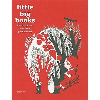 Little Big Books: Illustrations for Children's Picture Books
