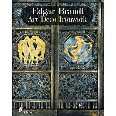 Edgar Brandt: Art Deco Ironwork