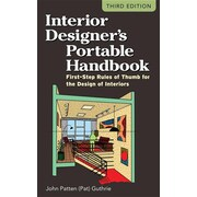 Interior Designer's Portable Handbook: First-Step Rules of Thumb for the Design of Interiors