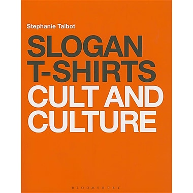 Slogan T-Shirts: Cult and Culture