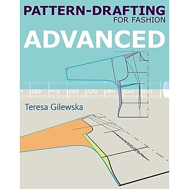Pattern-Drafting Fashion: Advanced