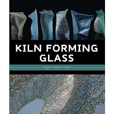 Kiln Forming Glass
