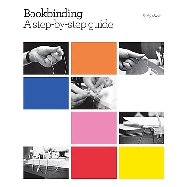 Bookbinding: A Step-By-Step Guide