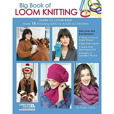 Big Book of Loom Knitting: Learn to Loom Knit!