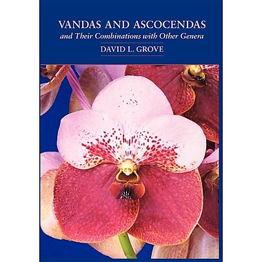 Vandas and Ascocendas and Their Combinations with Other Genera