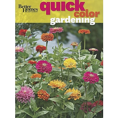 Better Homes and Gardens Quick Color Gardening