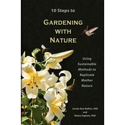 10 Steps to Gardening with Nature