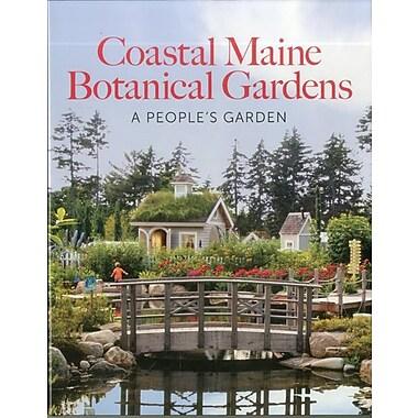 Coastal Maine Botanical Gardens: A People's Garden
