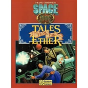 Tales from the Ether & More Tales from the Ether: Adventures for Space: 1889