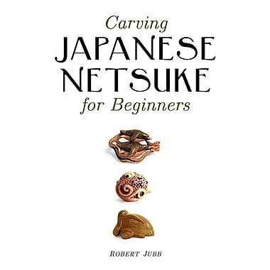 Carving Japanese Netsuke for Beginners