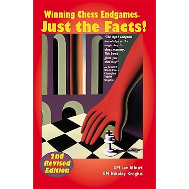 Winning Chess Endgames--Just the Facts!