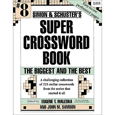 Simon & Schuster Super Crossword Book #8: The Biggest and the Best