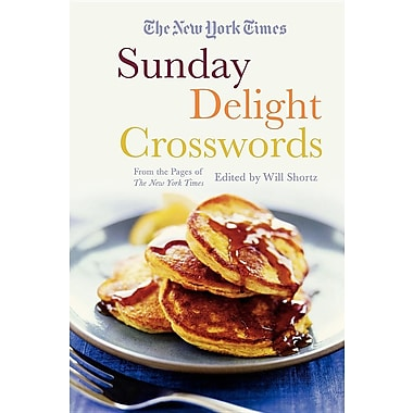 The New York Times Sunday Delight Crosswords: From the Pages of the New York Times