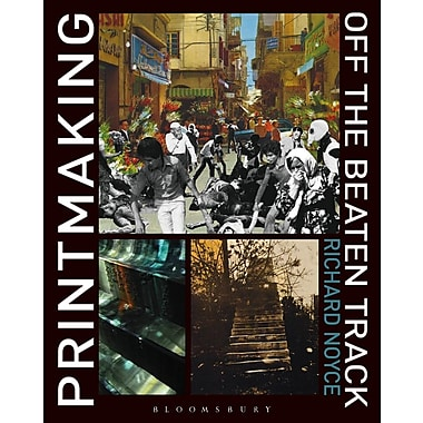 Printmaking Off the Beaten Track
