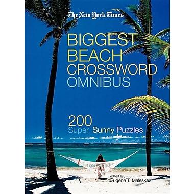 The New York Times Biggest Beach Crossword Omnibus: 200 Super, Sunny Puzzles