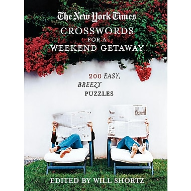 The New York Times Crosswords for a Weekend Getaway: 200 Easy, Breezy Puzzles
