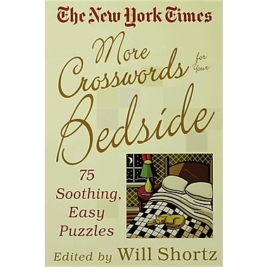 The New York Times More Crosswords for Your Bedside: 75 Soothing, Easy Puzzles
