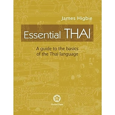 Essential Thai: A Guide to the Basics of the Thai Language [With CD (Audio)]