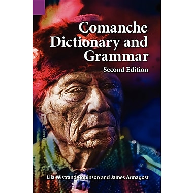 Comanche Dictionary and Grammar, Second Edition