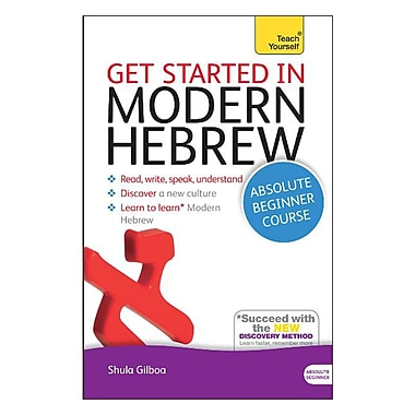 Get Started in Modern Hebrew: A Teach Yourself Course