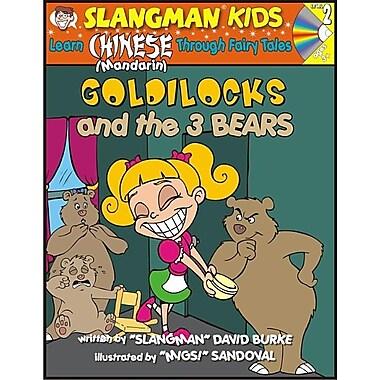 Goldilocks (Level 2): Learn Mandarin Chinese Through Fairy Tales