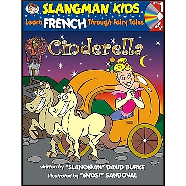 Cinderella: Level 1: Learn French Through Fairy Tales [With CD]