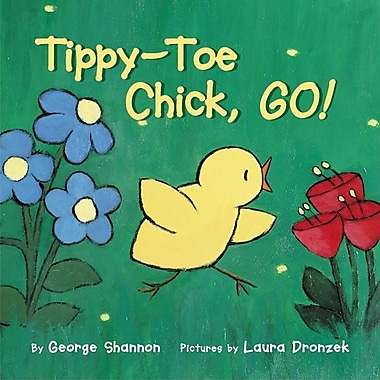 Tippy-Toe Chick, Go!