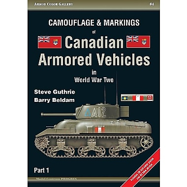 Camouflage & Markings of Canadian Armored Vehicles in World War Two, Part 1