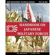 Handbook on Japanese Military Forces War Department Technical Manual