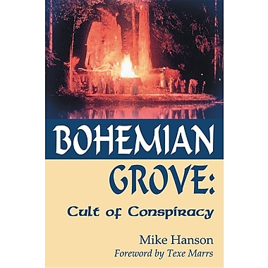 Bohemian Grove:: Cult of Conspiracy