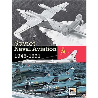 Soviet Naval Aviation: 1946-1991