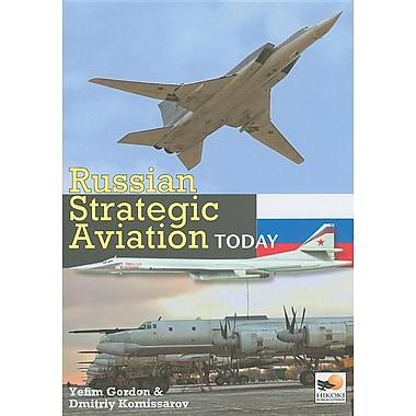 Russian Strategic Aviation Today