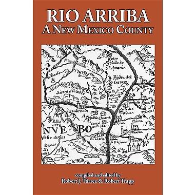 Rio Arriba: A New Mexico County
