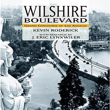 Wilshire Boulevard: Grand Concourse of Los Angeles
