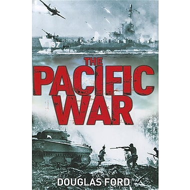 Pacific War: Clash of Empires in World War II