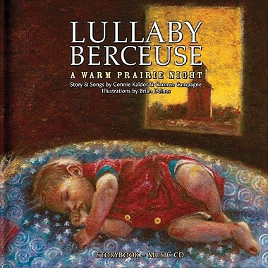 Lullaby Berceuse: A Warm Prairie Night [With CDROM]