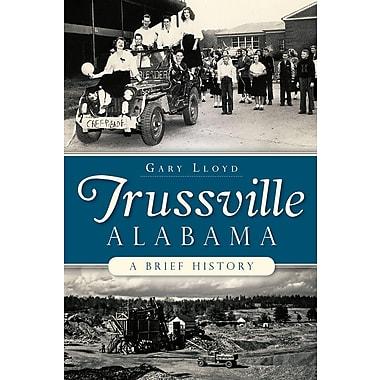 Trussville, Alabama: A Brief History
