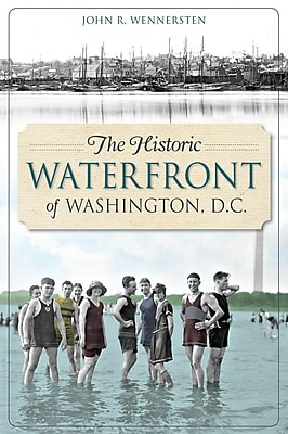 The Historic Waterfront of Washington, D.C. 1297775