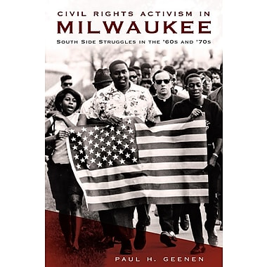 Civil Rights Activism in Milwaukee: South Side Struggles in the '60s and '70s