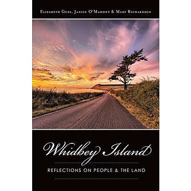 Whidbey Island: Reflections on People & the Land