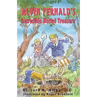 Alvin Fernald's Incredible Buried Treasure
